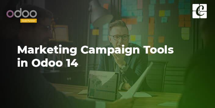 marketing-campaign-tools-of-odoo-14.jpg