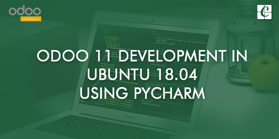 Odoo 11 Development In Ubuntu 18 04 Using Pycharm