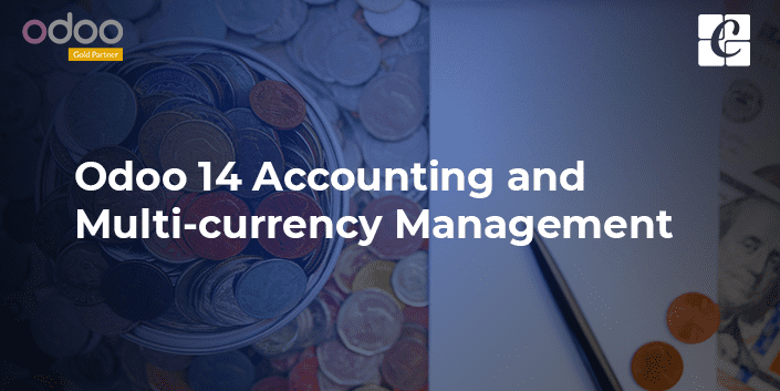 odoo-14-accounting-and-multi-currency-management.png