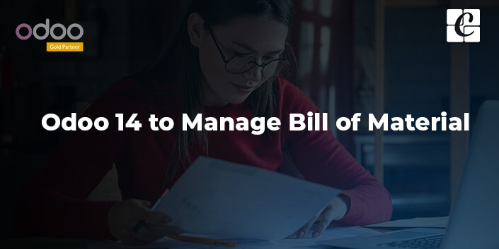 odoo-14-to-manage-bill-of-material.jpg