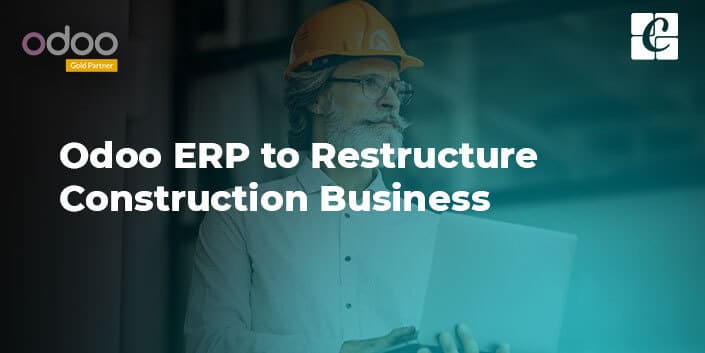 odoo-erp-to-restructure-construction-business.jpg