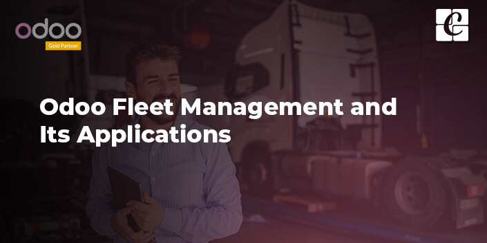 odoo-fleet-management-and-its-applications.jpg