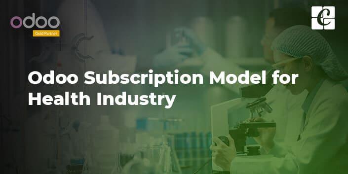 odoo-subscription-model-for-health-industry.jpg