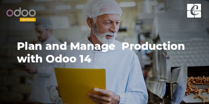 plan-and-manage-production-with-odoo-14.jpg