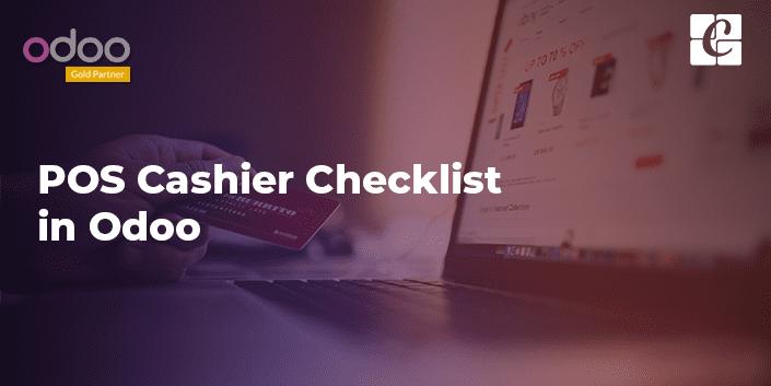 POS Cashier Checklist in Odoo