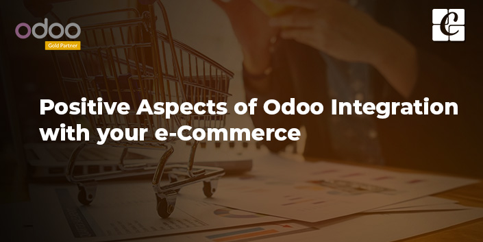 positive-aspects-of-odoo-integration-with-your-e-commerce.jpg