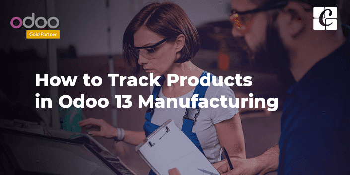 product-tracking-odoo-13-manufacturing.png