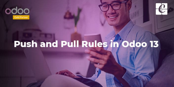 push-and-pull-rules-in-odoo-13.jpg