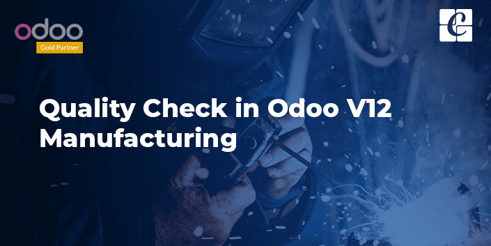 quality-check-odoo-v12-manufacturing.png