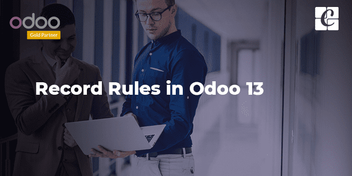 Record Rules in Odoo 13