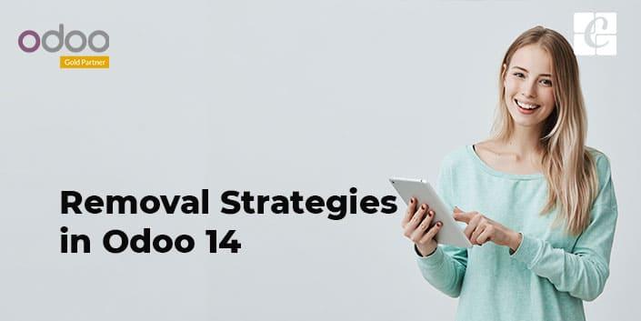 removal-strategies-in-odoo-14.jpg