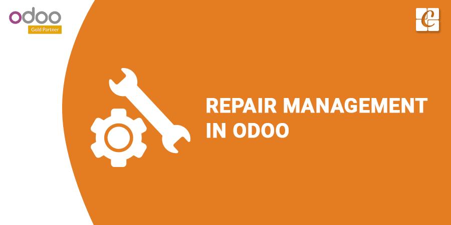 Repair Management in Odoo