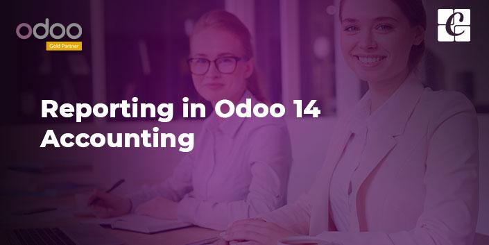 reporting-in-odoo-14-accounting.jpg