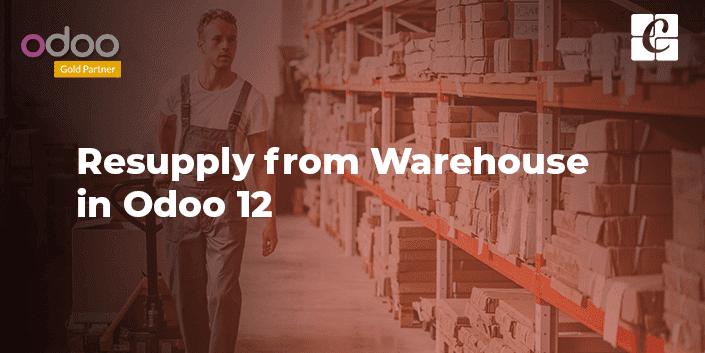 resupply-from-warehouse-odoo-12.png