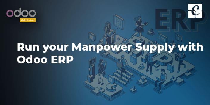 run-your-manpower-supply-with-odoo-erp.jpg