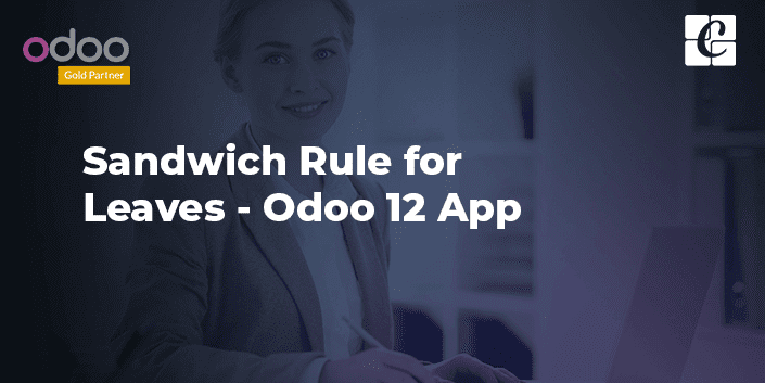 sandwich-rule-for-leaves-odoo-12-app.png