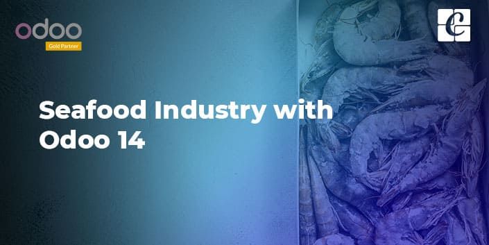 seafood-industry-with-odoo-14.jpg