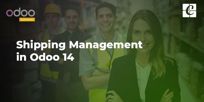 shipping-management-odoo-14.jpg