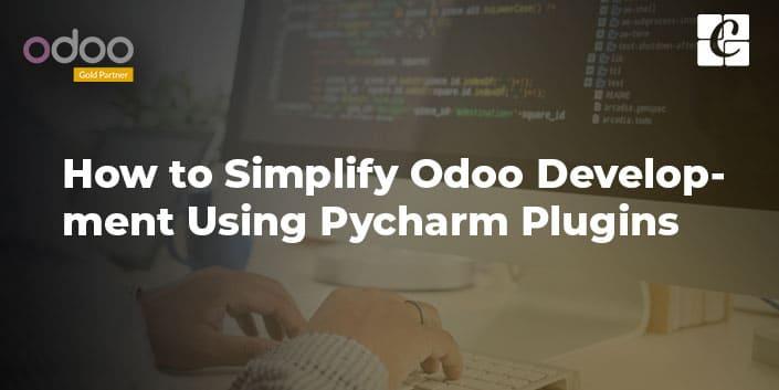 simplify-odoo-development-using-pycharm-plugins.jpg