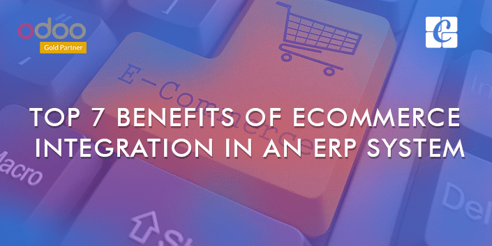 top-7-benefits-of-ecommerce-integration-in-an-erp-system.png
