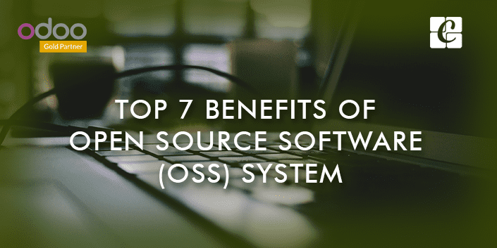 Top 7 Benefits Of Open Source Software (OSS) System
