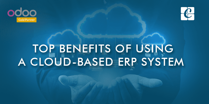 top-benefits-of-using-a-cloud-based-erp-system.png