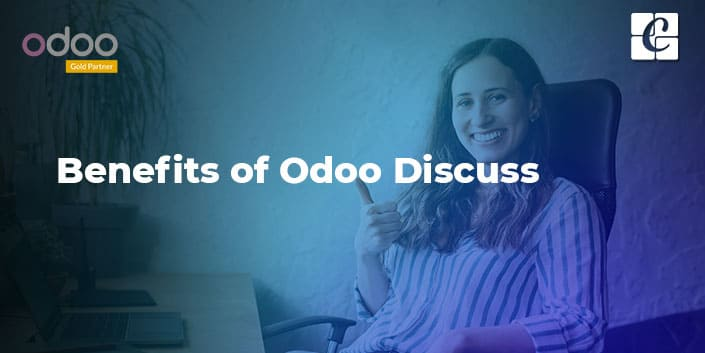 what-are-the-benefits-of-odoo-discuss.jpg
