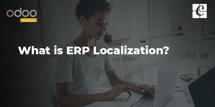 what-is-erp-localization.jpg