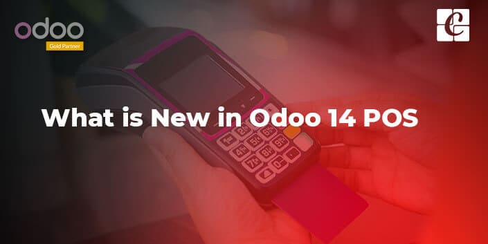 what-is-new-in-odoo-14-pos.jpg