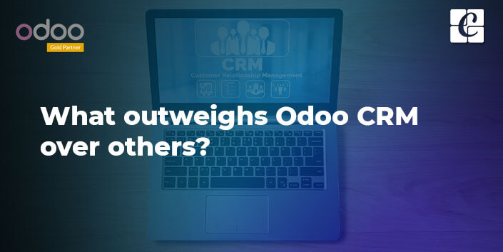 what-outweighs-odoo-crm-over-others.jpg