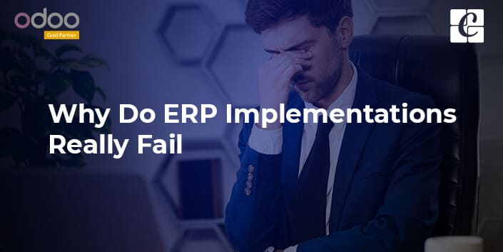 why-do-erp-implementations-really-fail.jpg