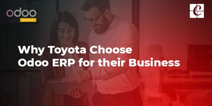 why-toyota-choose-odoo-erp-for-their-business.jpg