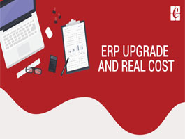 ERP upgrade and Real Cost