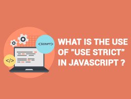 WHAT IS THE USE OF USE STRICT IN JAVASCRIPT