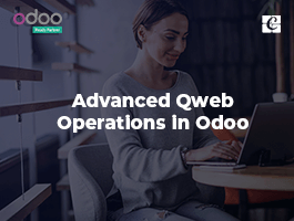 Advanced Qweb Operations in Odoo