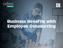 Business Benefits with Employee Outsourcing