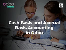 Cash Basis and Accrual Basis Accounting in Odoo