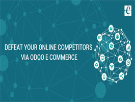 Defeat your online competitors via ODOO E commerce