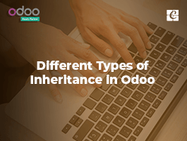 Different Types of Inheritance in Odoo