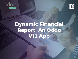 Dynamic Financial report - An Odoo v12 App