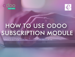 How To Use Odoo Subscription Module