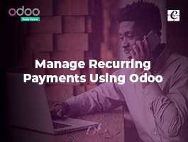 Manage Recurring Payments Using Odoo