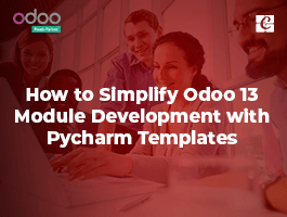 How to Simplify Odoo 13 Module Development with Pycharm Templates
