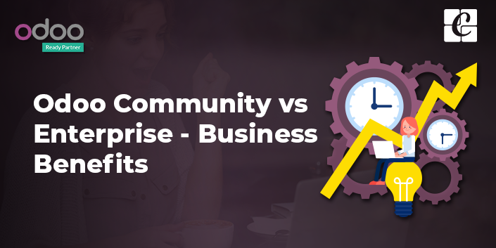 Odoo Community vs Odoo Enterprise - Business Benefits