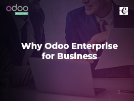 Why Odoo Enterprise for Business