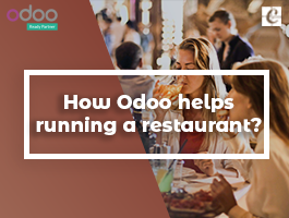 How Odoo Helps Running a Restaurant?