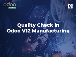 Quality Check in Odoo V12 Manufacturing