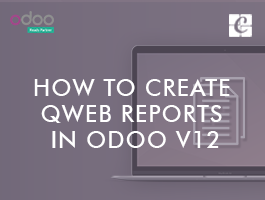 How to Create Qweb Reports In Odoo 12
