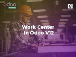 Work Center in Odoo V12