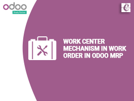 Work center mechanism in work order in Odoo MRP